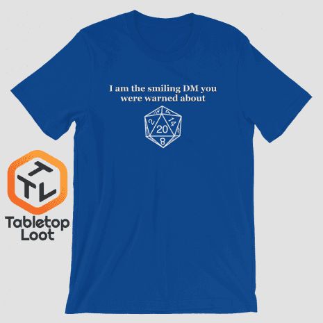 Tabletop Loot-Smiling-DM_BW_mockup_Front_Wrinkled_True-Royal