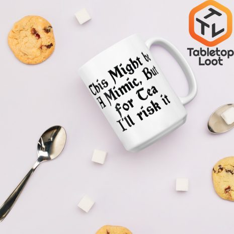 Tabletop Loot-Mimic Mug-Tea-15oz