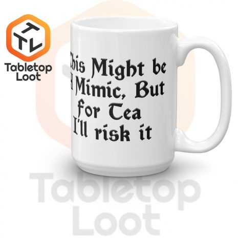 Tabletop Loot-Mimic Mug-Tea-15oz-Right